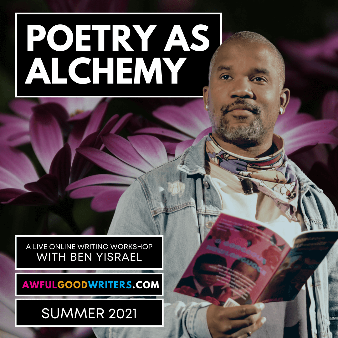 Flyer for Ben Yisrael's Summer 2021 Awful Good Writers course