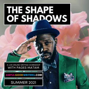 Pages Matam: The Shape of Shadows