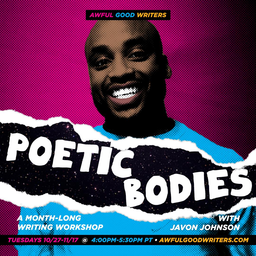 Javon Johnson: Poetic Bodies